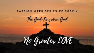 No Greater Love, Episode 3