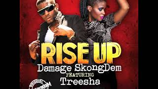 "Damage SkongDem feat.  Treesha ""rise up"""