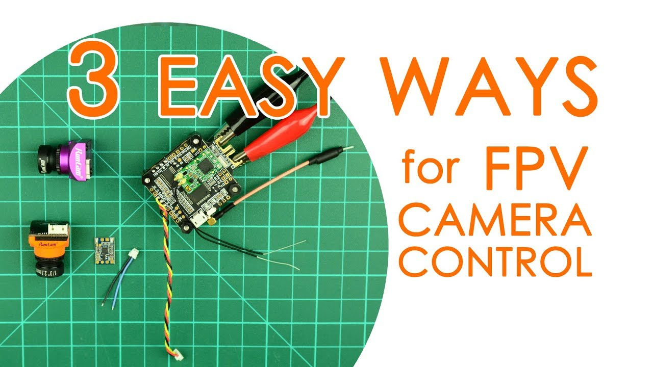 3 ways to control your fpv camera  [ 1280 x 720 Pixel ]