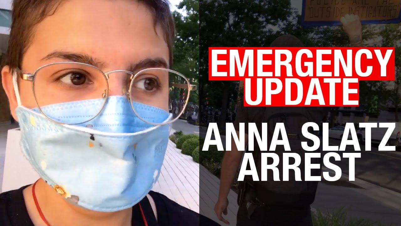 EMERGENCY UPDATE on the arrest of Rebel News reporter Anna Slatz | www.SaveAnnaSlatz.com