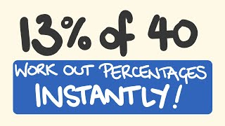 How to work the percentage of any amount instantly
