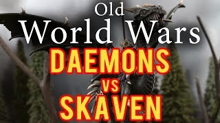 Deamons vs Skaven Warhammer Fantasy Battle Report - Old World Wars ep 103