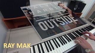 Calvin Harris ft. Ellie Goulding - Outside Piano by Ray Mak