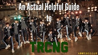 An Actual Helpful Guide to TRCNG