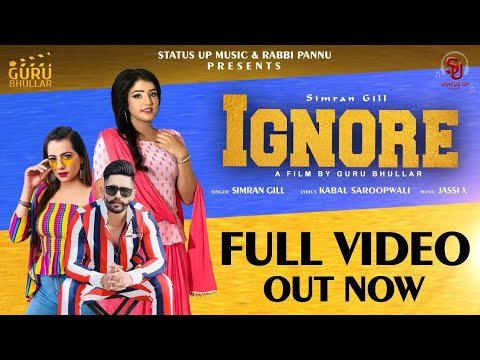 IGNORE ! Simran Gill ! New Punjabi Song 2019 ! Status Up Music