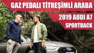 Gaz Pedalı Titreşimli Araba | 2019 Audi A7 Sportback