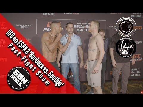 UFC on ESPN 2 'Gaethje vs Barboza' Philly - SBN MMA Post-Fight Show