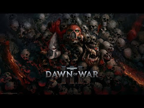 Warhammer 40К: Dawn of War III. Продолжение #2.
