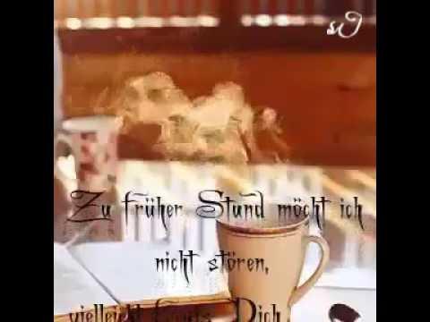 Guten Morgen Kaffee Für Dich Schön Das Es Dich Gibt Youtube