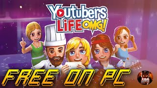 How to Download and Install Youtubers Life OMG! Free Full Version (2018/2019)