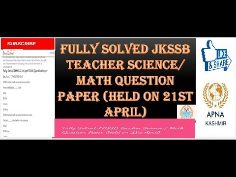Fully Solved JKSSB Teacher Science / Math Question Paper (Held on 21st April)