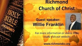 Guest Speaker Willie Franklin: The Mystery - Richmond Church o…