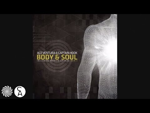 Ace Ventura & Captain Hook - Body & Soul (Morten Granau Remix)