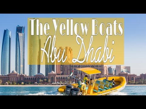 TOP ATTRACTION in ABU DHABI - THE YELLOW BOAT TOURS!