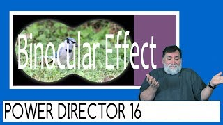 PowerDirector 16 - Binocular Effect Tutorial