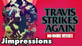 Travis Strikes Again: No More Heroes - Travis Strikes Out (Jimpressions) (Video Game Video Review)