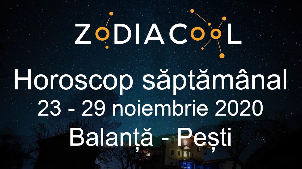 Horoscop saptamana 23 - 29 Noiembrie 2020 pentru Balanta - Pesti, oferit de ZODIACOOL