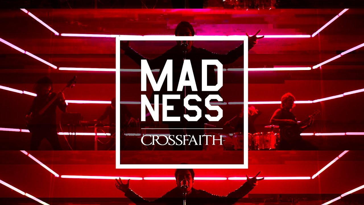 Crossfaith - 'Madness' Official Music Video