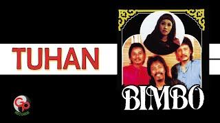 Bimbo - Tuhan (Official Lyric)