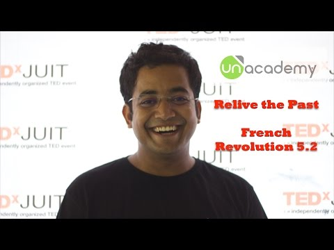 Relive the past: World History for UPSC 5.2 French Revolution - Prepare for UPSC IAS
