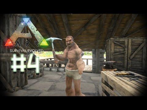 ARK: Survival Evolved [#4] - The Blacksmith!