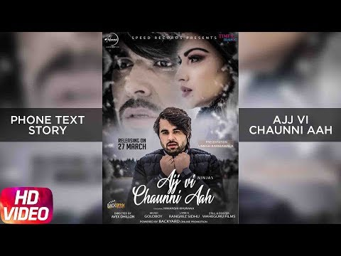 Ninja & Himanshi Khurana | Ajj Vi Chaunni Aah | Phone Text Story | Releasing 27th March 2018