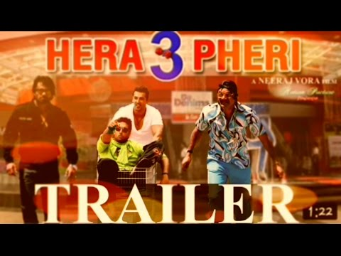 hera feri 3-official trailer  john abharahm ! prashrawal, abshek bachan and sunil shrtty first look