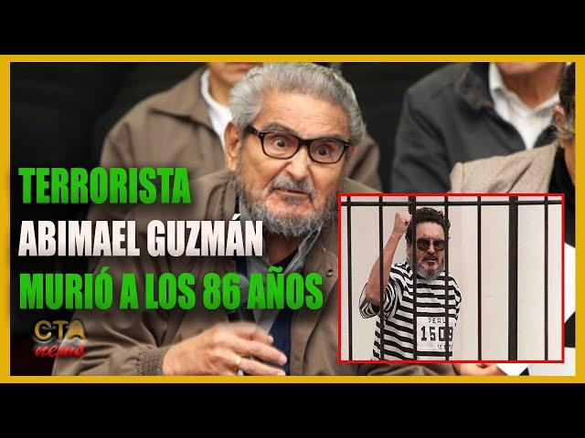 TERRORISTA ABIMAEL GUZMÁN MURIÓ A LOS 86 AÑOS [Quién fue y cómo fue su captura]