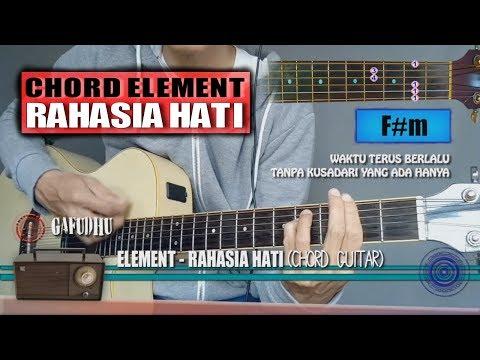 Chord Gitar | Element Rahasia Hati (with Lyrics)