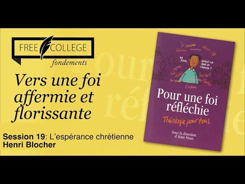 """""""L'espérance chrétienne"""" avec Henri Blocher"""