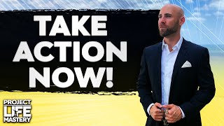 TAKE MASSIVE ACTION NOW! | Stefan James Motivation