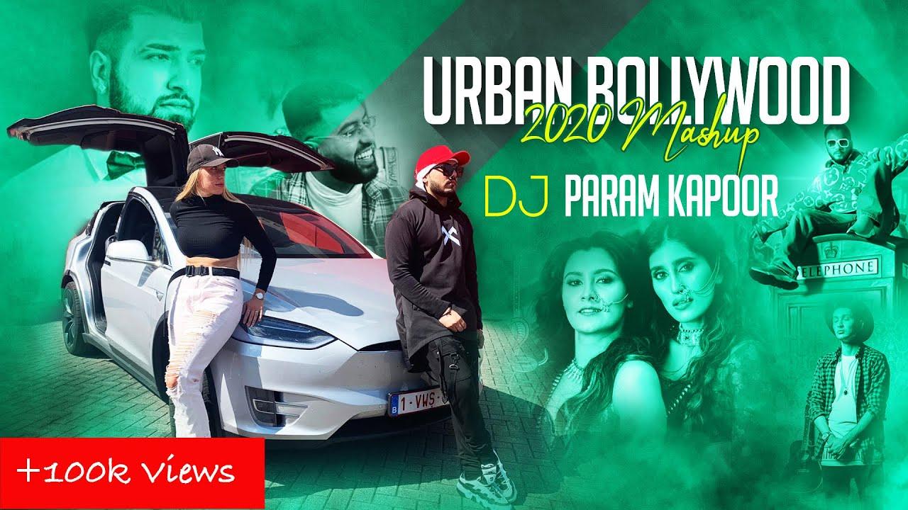 Bollywood Dance Mashup Urban Desi 2020   DJ PARAM KAPOOR   Raftaar Sama blake Imran khan F1rstman
