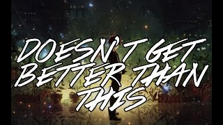 【Alternative Rock】Sam Tinnesz - Doesn't Get Better Than This (ft. Magic Mansions)