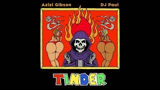 """Azizi Gibson """"Tinder"""""""