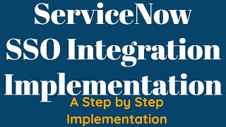 ServiceNow SSO Integration | SSO Implementation in ServiceNow