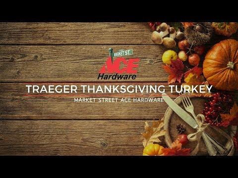 Traeger Thanksgiving Turkey From Market Street Ace Hardware