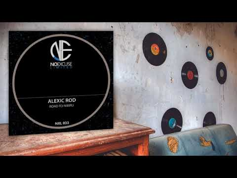Alexic Rod - Road To Nibiru (Original Mix)