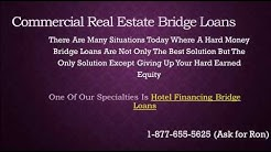 Hotel Financing Bridge Loans
