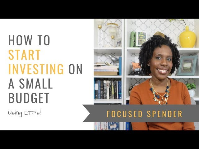 How to Start Investing with ETFs  on a Small Budget
