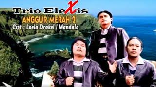 Download Trio Elexis - Anggur Merah 2