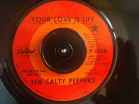 Your Love Is Life-The Salty Peppers-1969