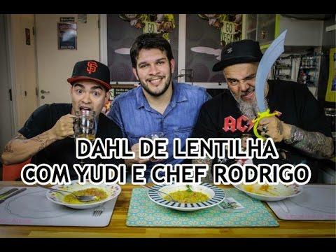 Dahl de lentilha com Yudi e Chef Rodrigo   Panelaço do ...