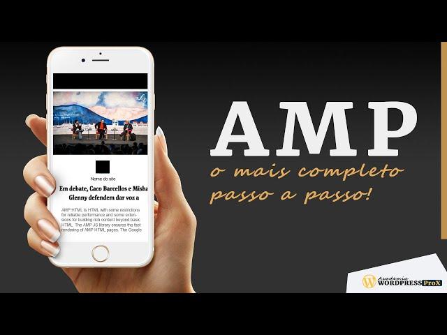 Wordpress AMP: Saiba o que é AMP e Como Configurar Usando o Melhor Plugin AMP Passo a Passo