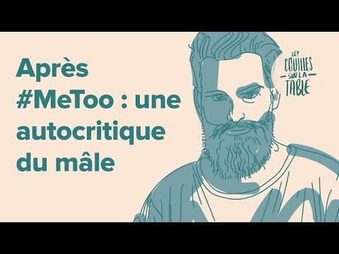 Après #MeToo : une autocritique du mâle
