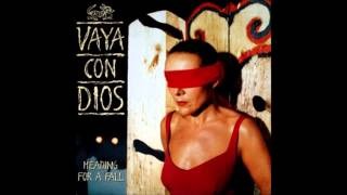 1992 VAYA CON DIOS heading for a fall