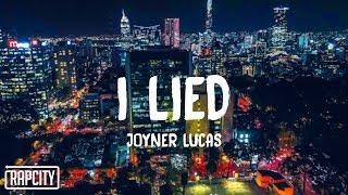 Joyner Lucas - I Lied (Lyrics)