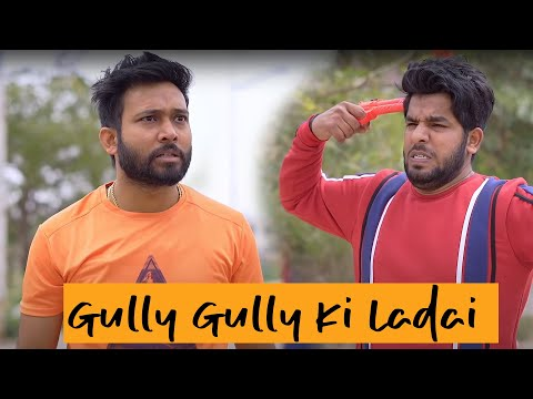Gully Gully Ki Ladai || Ft. BakLol Videos, Yogesh Kathuria || Sociopool || Aashish Bhardwaj