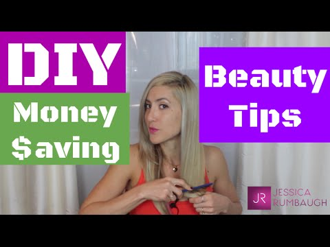 DIY Money Saving Beauty Tips