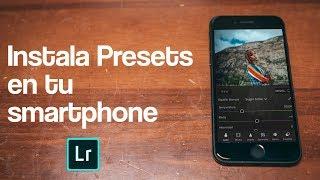 Cómo instalar PRESETS en tu Smarphone - Lightroom Mobile preset YouTube Videos