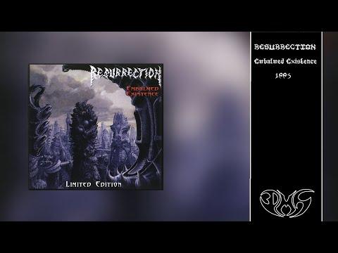 RESURRECTION Embalmed Existence (Remastered) 4K/UHD